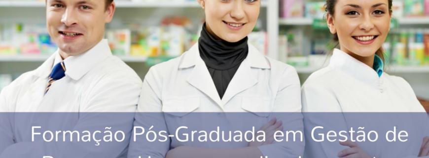 Formação Pós-Graduada em Gestão de Recursos Humanos para Farmacêuticos