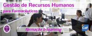 Gestão de Recursos Humanos para Farmacêuticos em eLearning GRH CaF